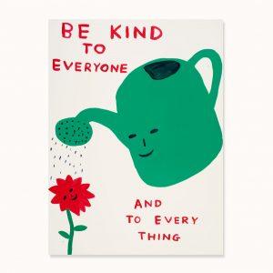 David Shrigley - Be Kind to Everyone - 2021